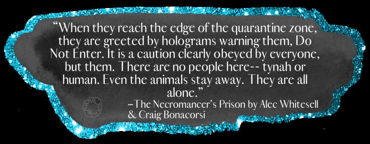 Necromancers prison quote 3